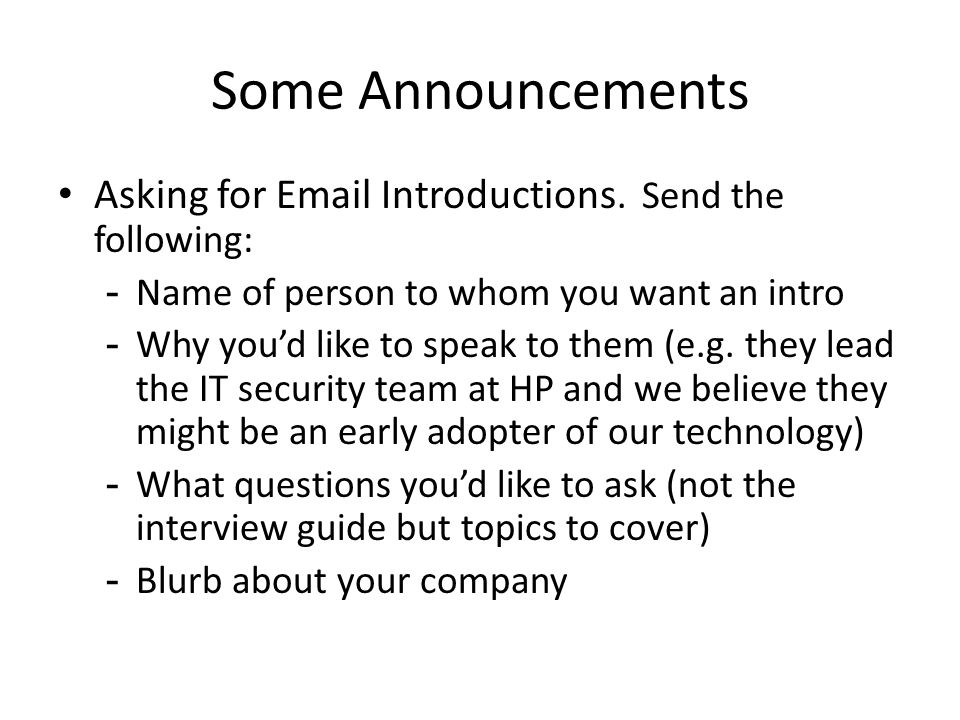 Some Announcements Asking for Email Introductions. Send the following: