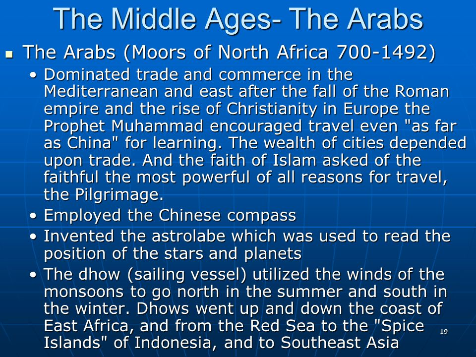 The Middle Ages- The Arabs