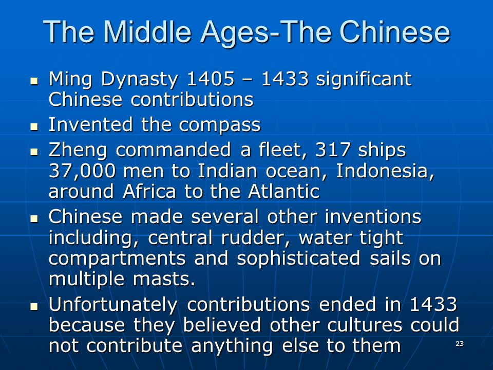 The Middle Ages-The Chinese