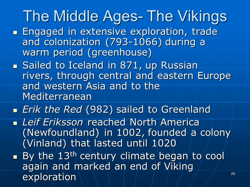 The Middle Ages- The Vikings