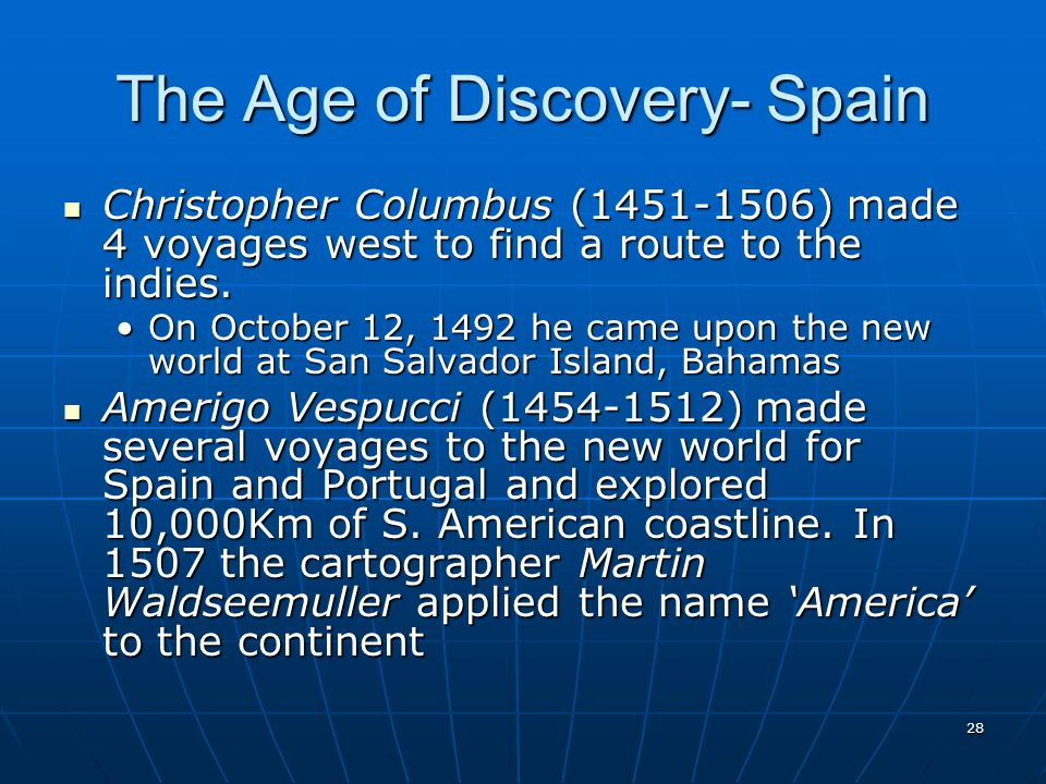 The Age of Discovery- Spain