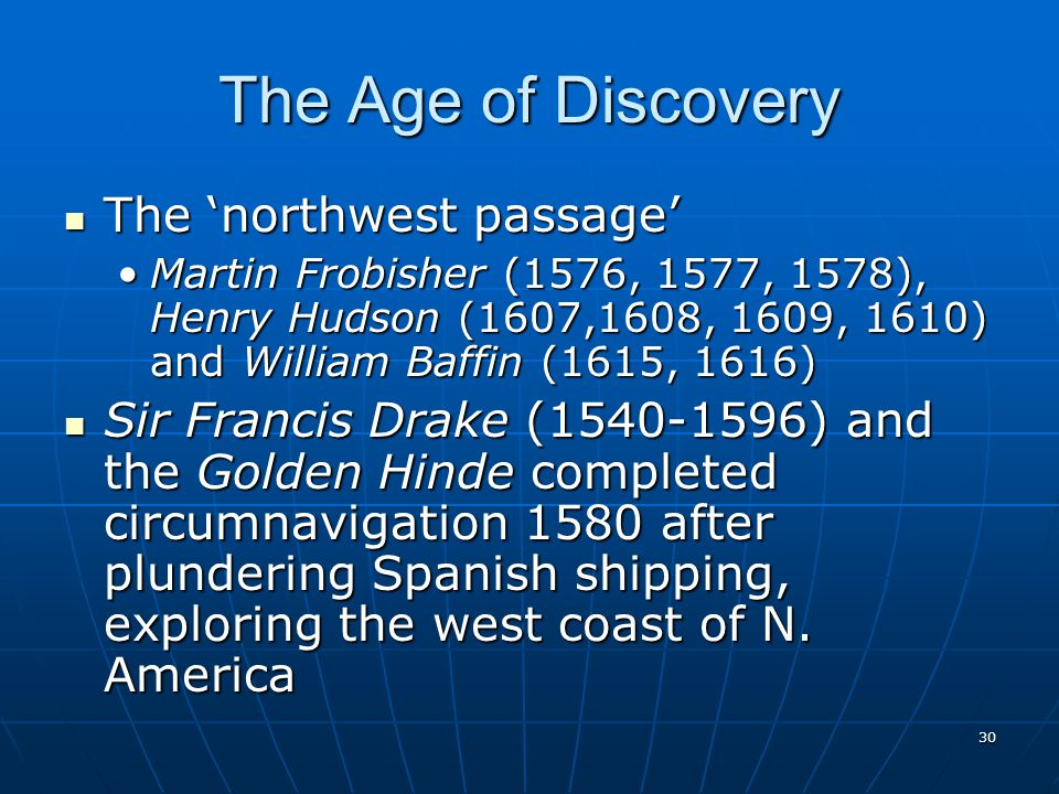 The Age of Discovery The 'northwest passage'