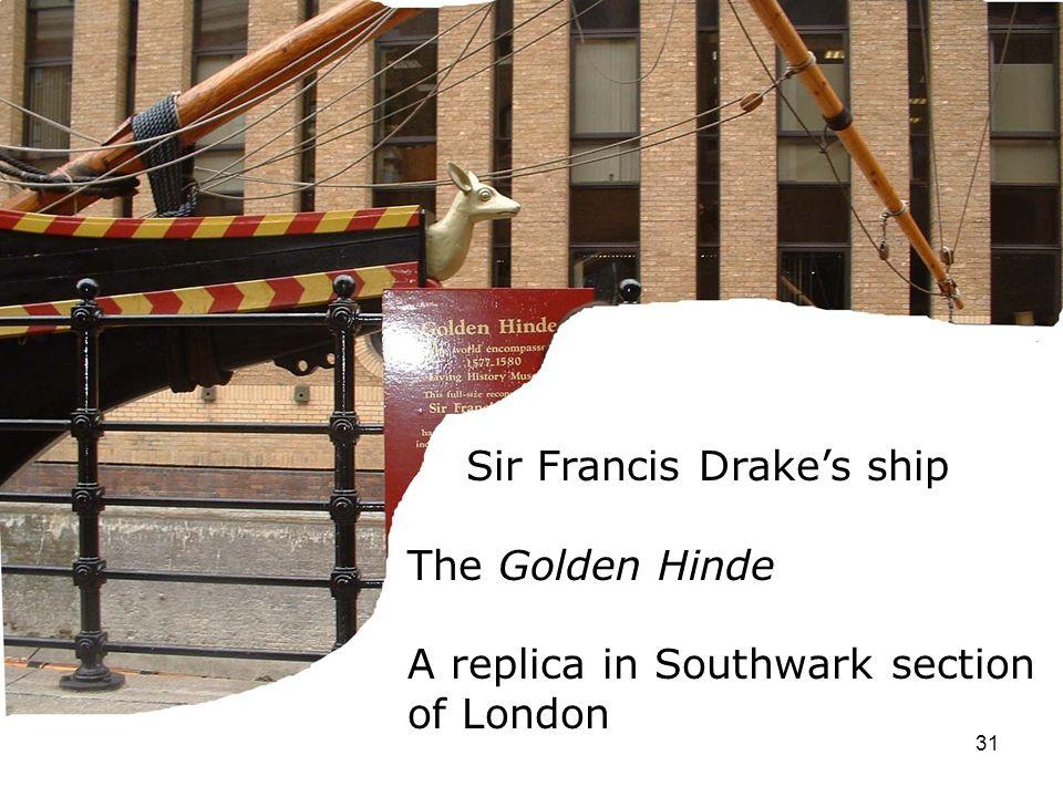 Sir Francis Drake's ship