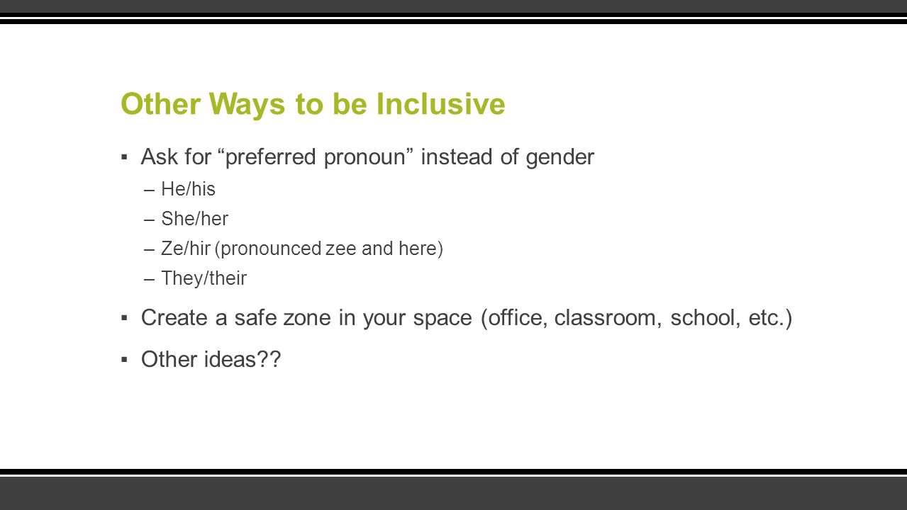 Other Ways to be Inclusive
