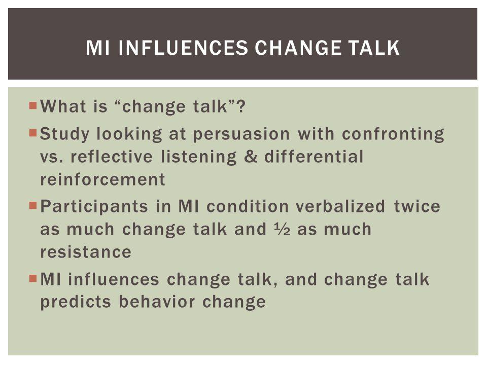 MI influences Change Talk