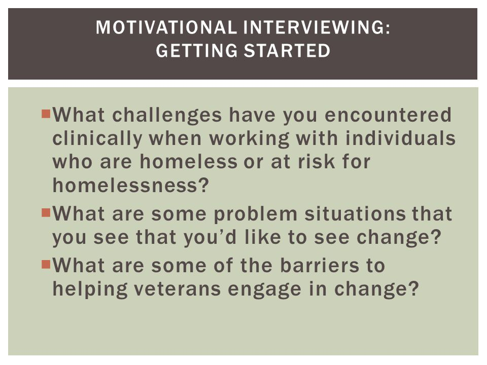 Motivational Interviewing: Getting Started