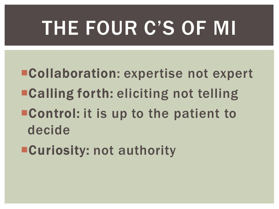 The four C's of MI Collaboration: expertise not expert