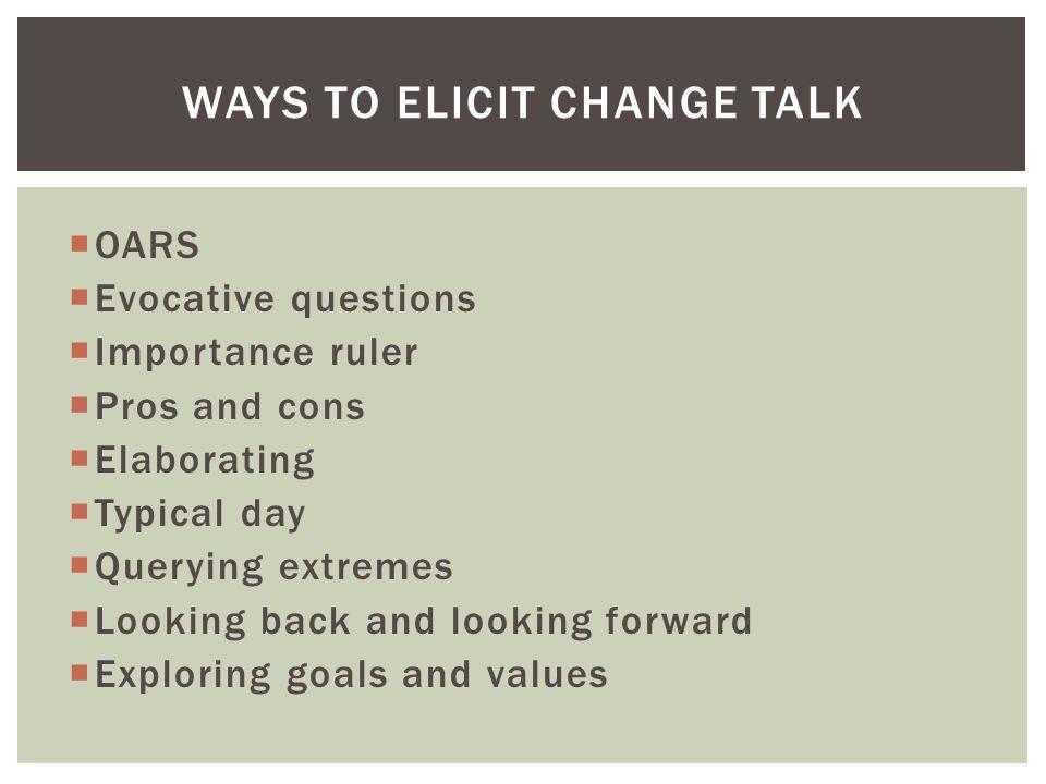 Ways to elicit change talk