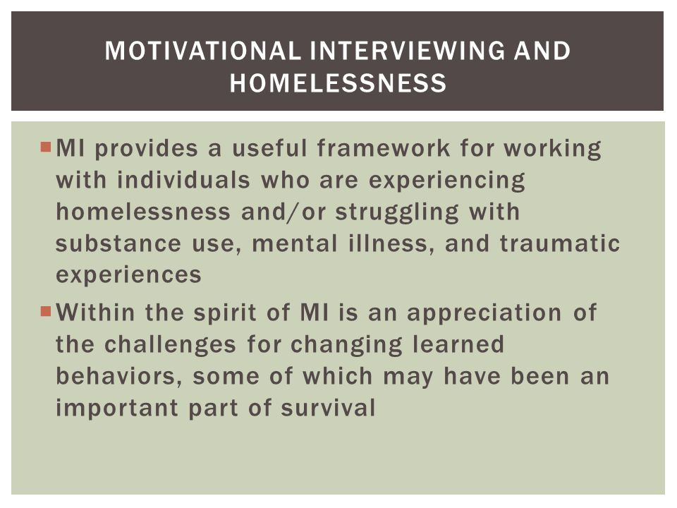 Motivational Interviewing and Homelessness