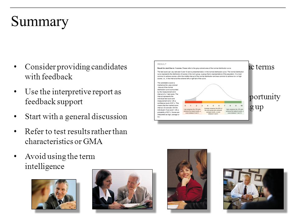 Summary Consider providing candidates with feedback