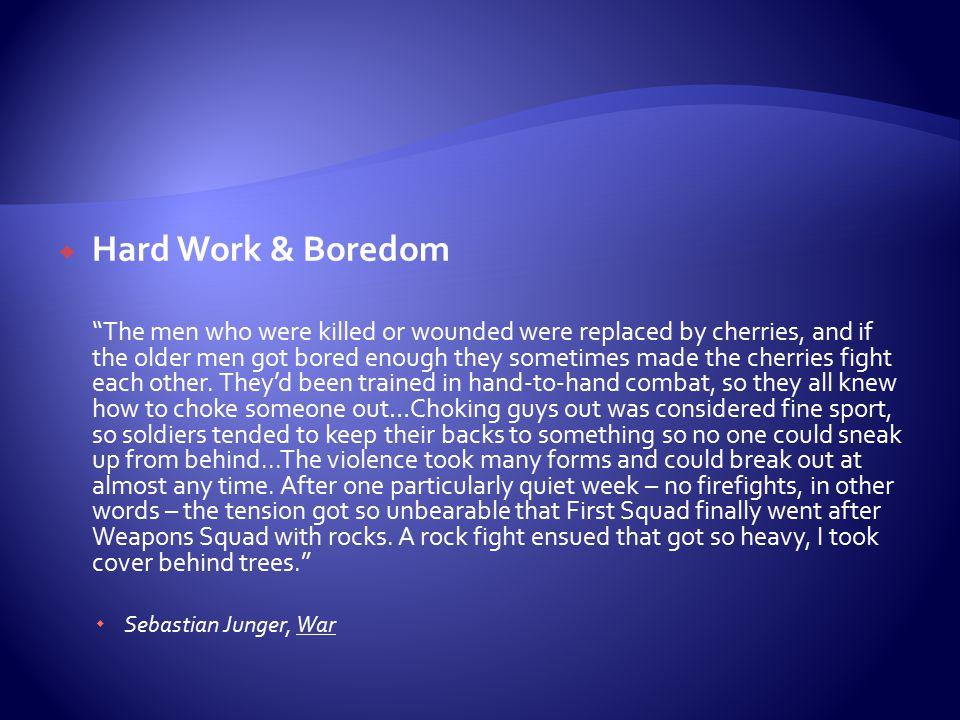 Hard Work & Boredom