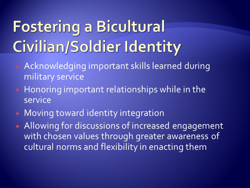 Fostering a Bicultural Civilian/Soldier Identity