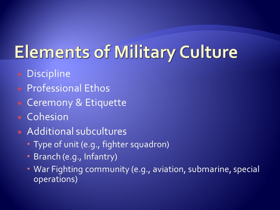 Elements of Military Culture