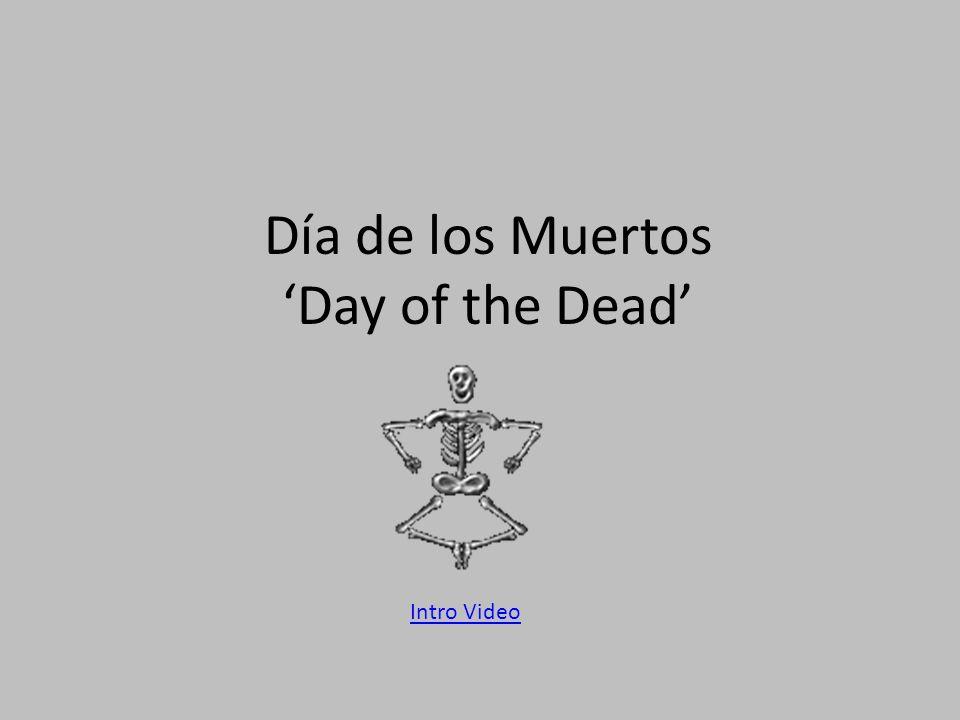 Día de los Muertos 'Day of the Dead'