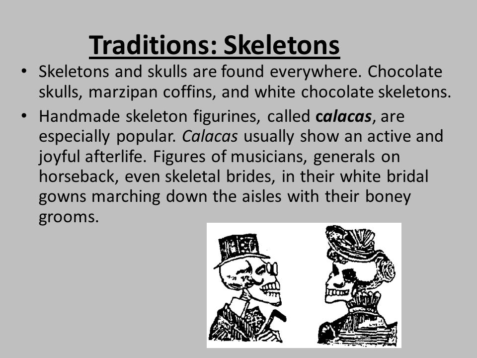 Traditions: Skeletons