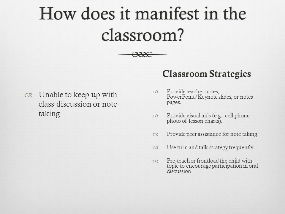 How does it manifest in the classroom