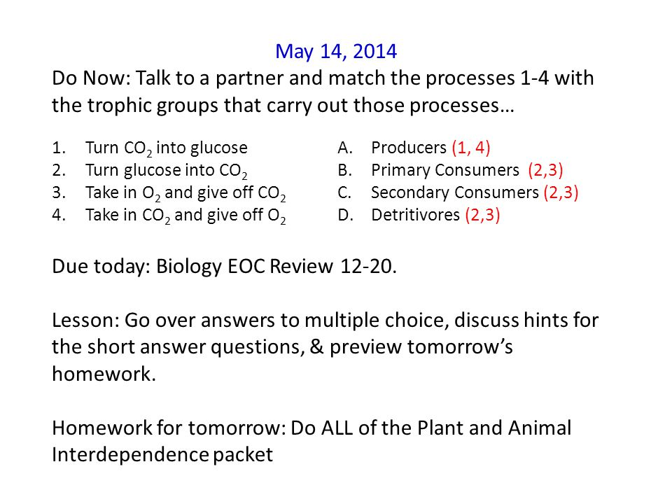 Due today: Biology EOC Review 12-20.