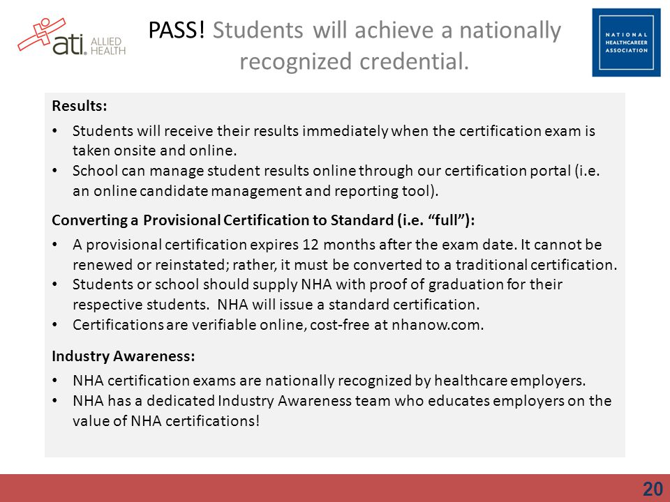 PASS! Students will achieve a nationally recognized credential.