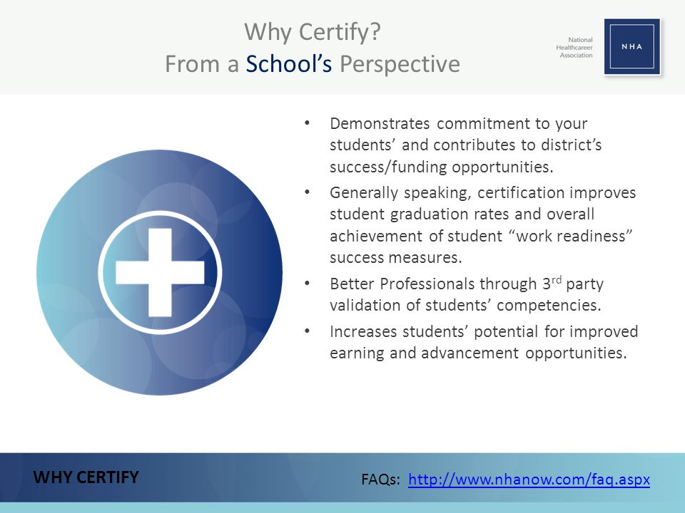 Why Certify From a School's Perspective