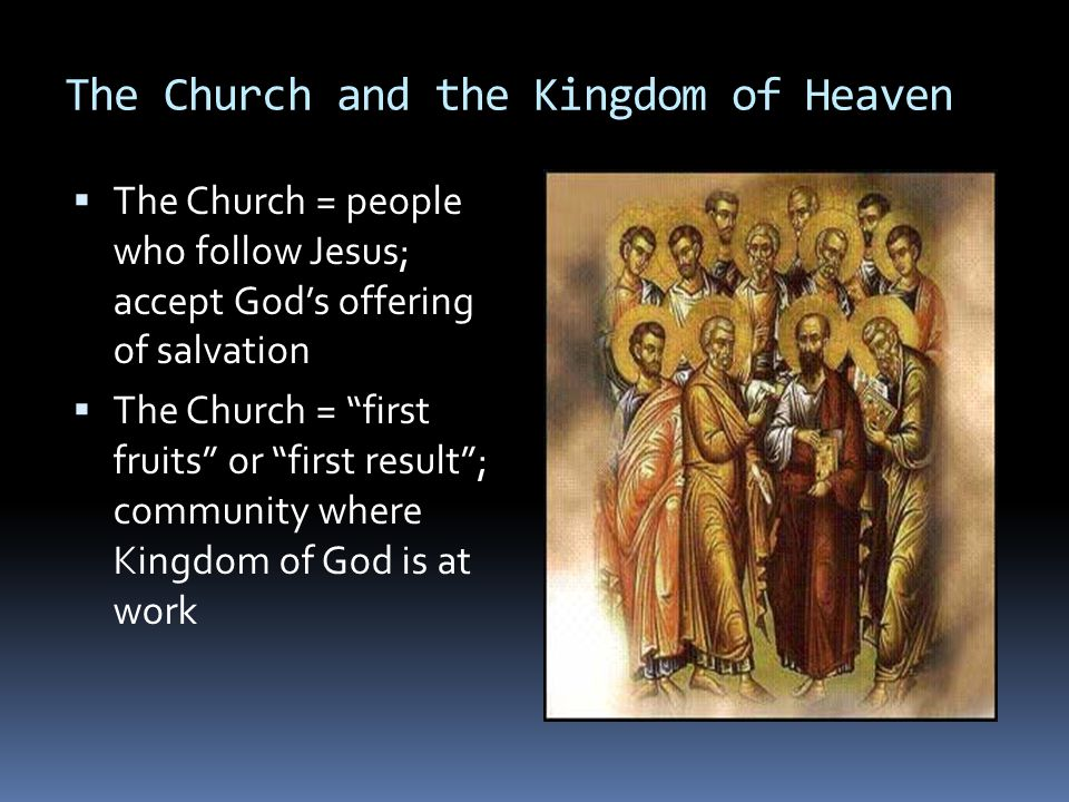 The Church and the Kingdom of Heaven