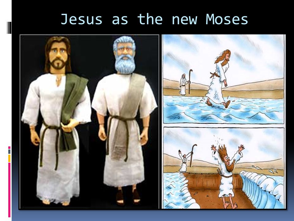 Jesus as the new Moses