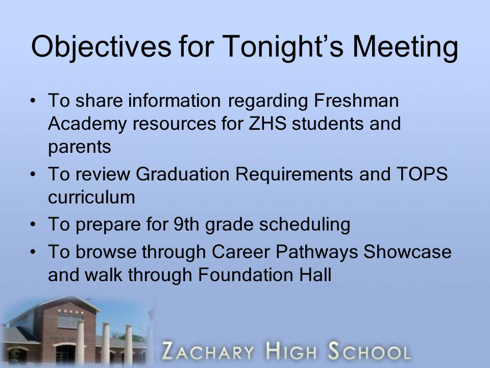 Objectives for Tonight's Meeting