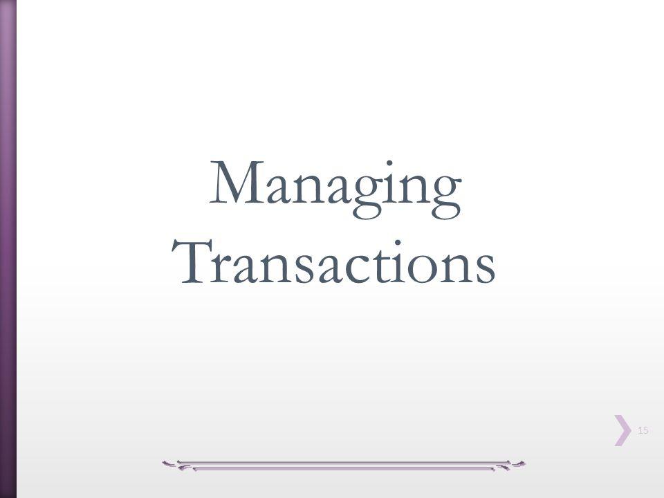 Managing Transactions
