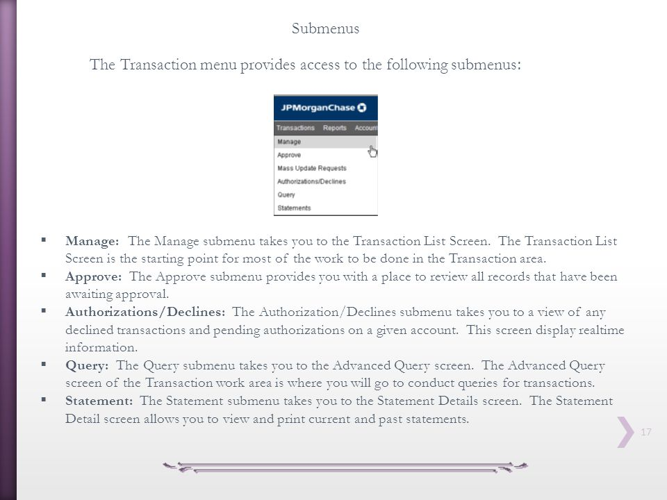 The Transaction menu provides access to the following submenus: