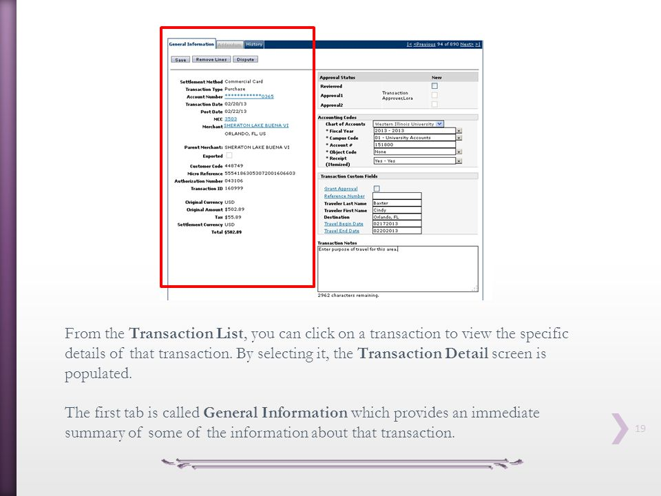 From the Transaction List, you can click on a transaction to view the specific details of that transaction. By selecting it, the Transaction Detail screen is populated.
