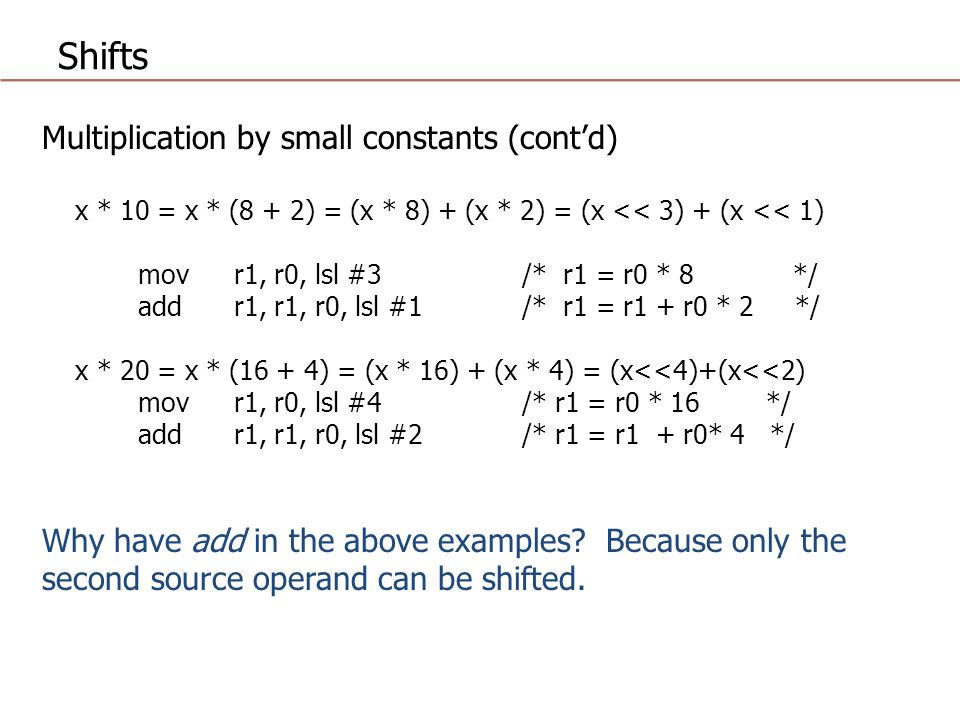 Shifts Multiplication by small constants (cont'd)