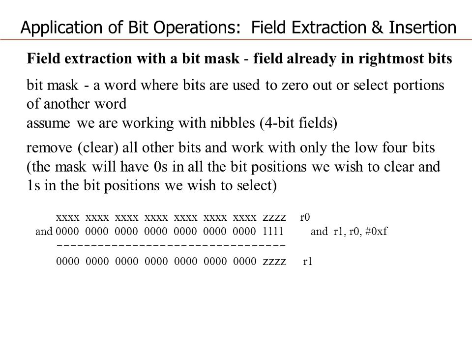 Application of Bit Operations: Field Extraction & Insertion