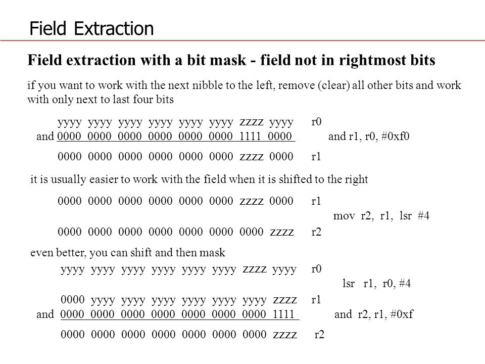 Field Extraction Field extraction with a bit mask - field not in rightmost bits