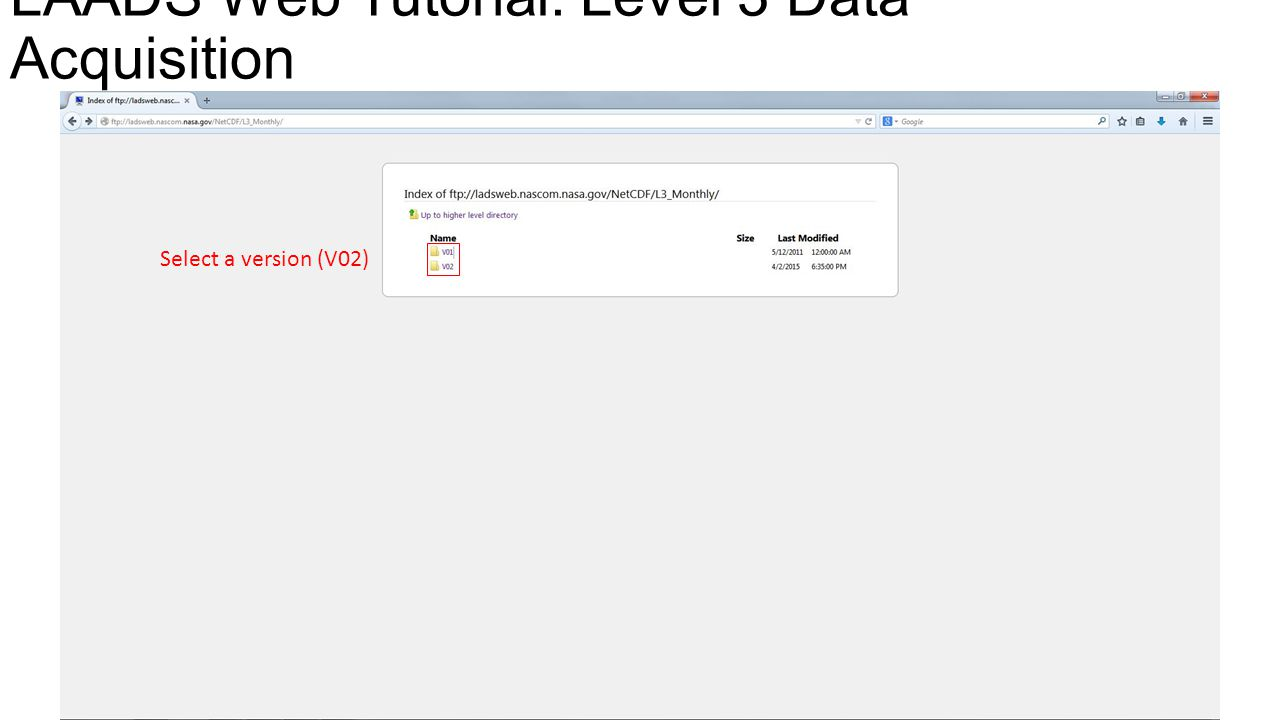 LAADS Web Tutorial: Level 3 Data Acquisition