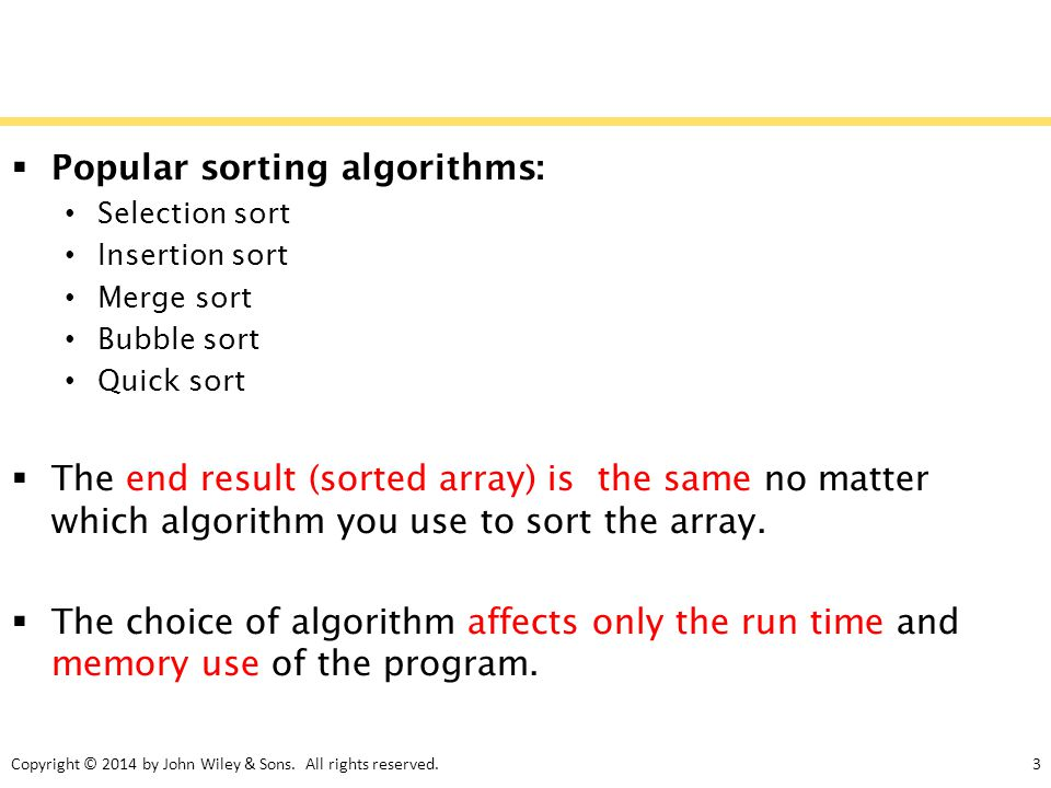Popular sorting algorithms: