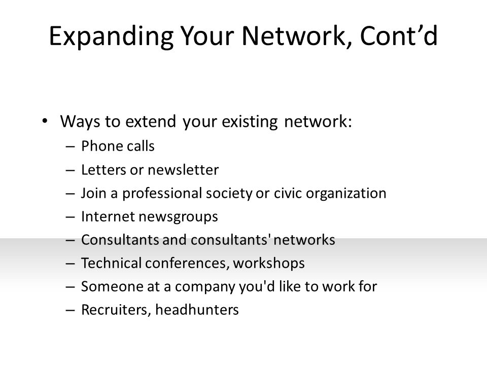 Expanding Your Network, Cont'd