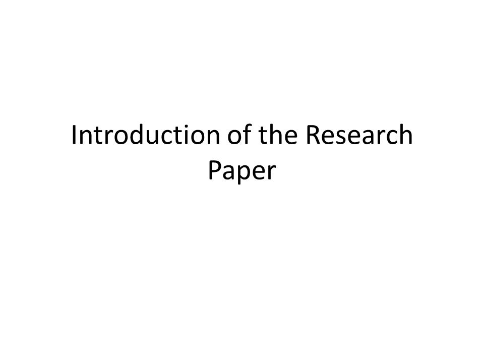 Introduction of the Research Paper