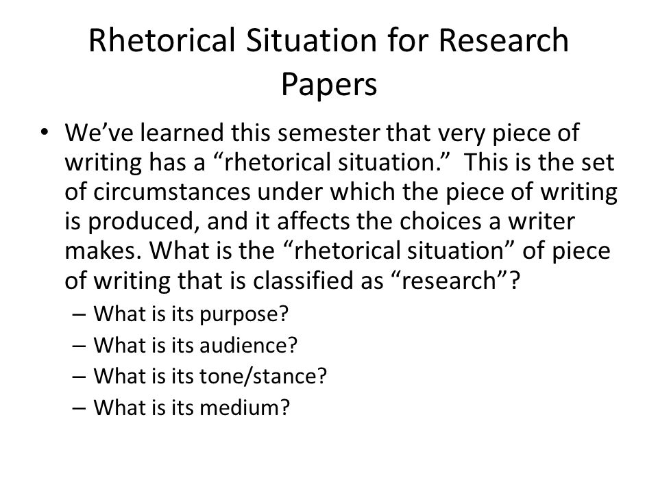Rhetorical Situation for Research Papers