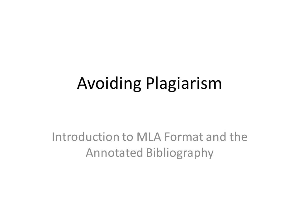 Introduction to MLA Format and the Annotated Bibliography