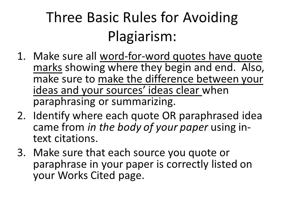 Three Basic Rules for Avoiding Plagiarism: