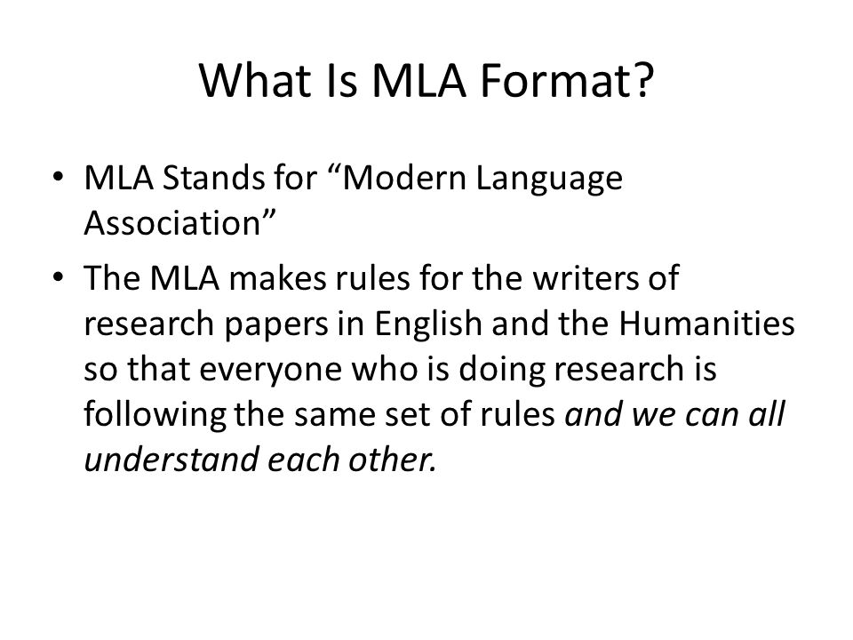 What Is MLA Format MLA Stands for Modern Language Association