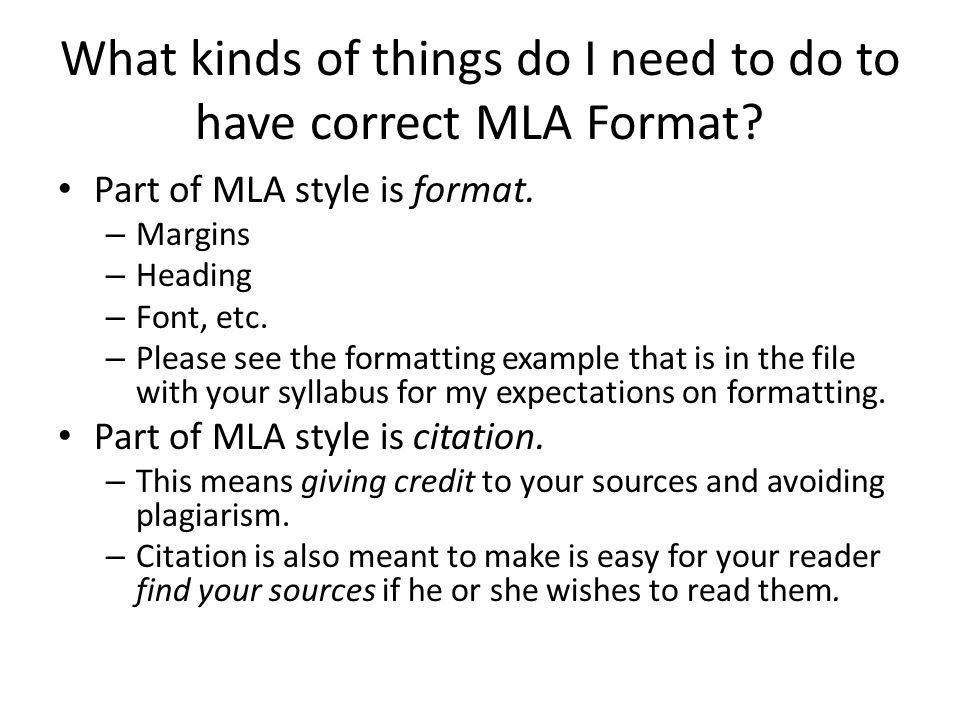 What kinds of things do I need to do to have correct MLA Format