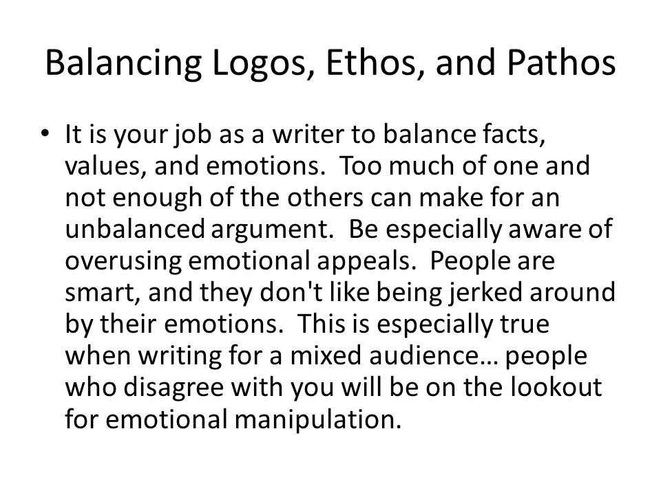Balancing Logos, Ethos, and Pathos