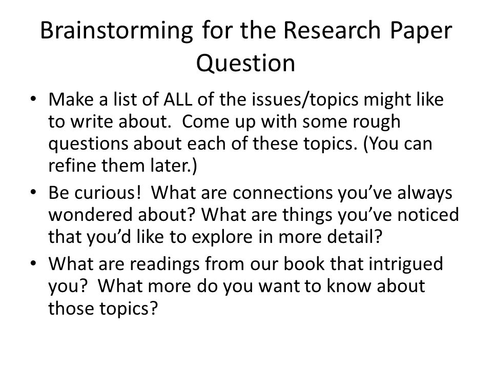 Brainstorming for the Research Paper Question
