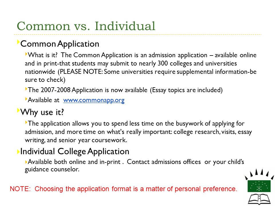 Common vs. Individual Common Application Why use it