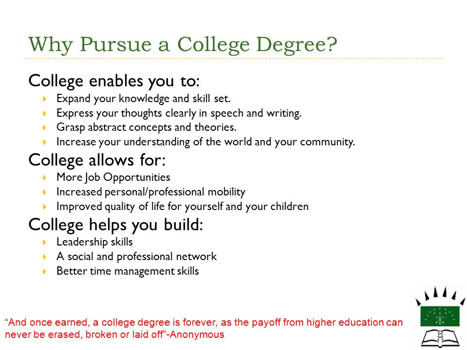 Why Pursue a College Degree