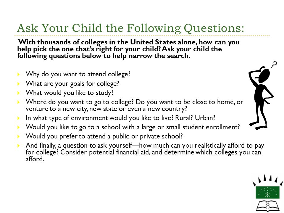Ask Your Child the Following Questions: