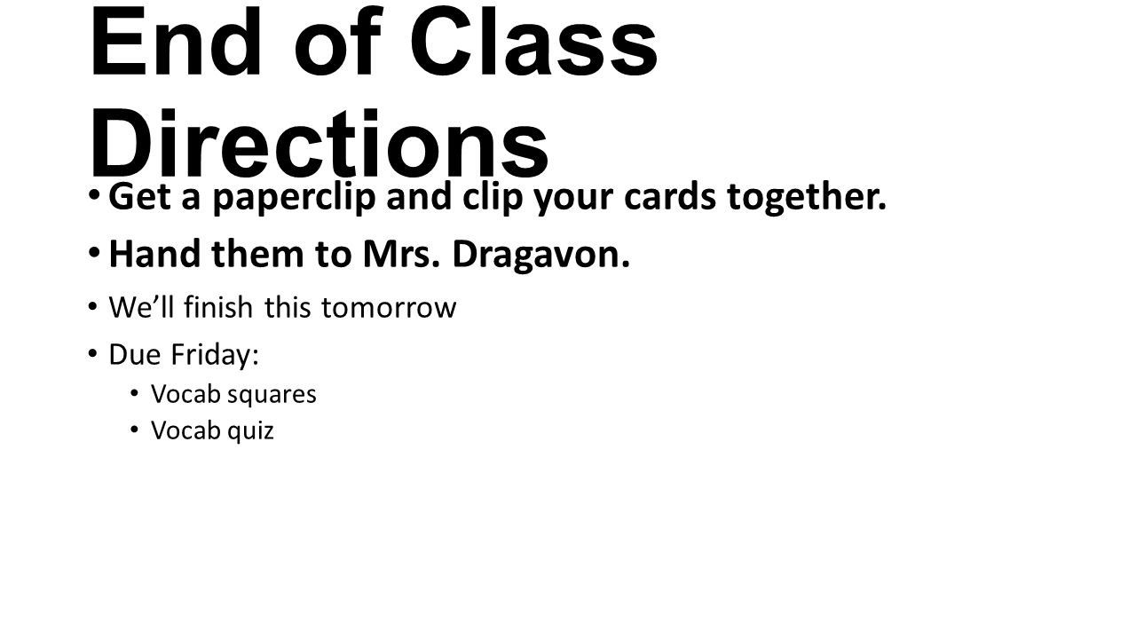 End of Class Directions