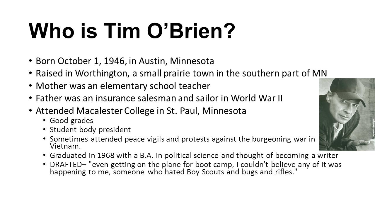 Who is Tim O'Brien Born October 1, 1946, in Austin, Minnesota
