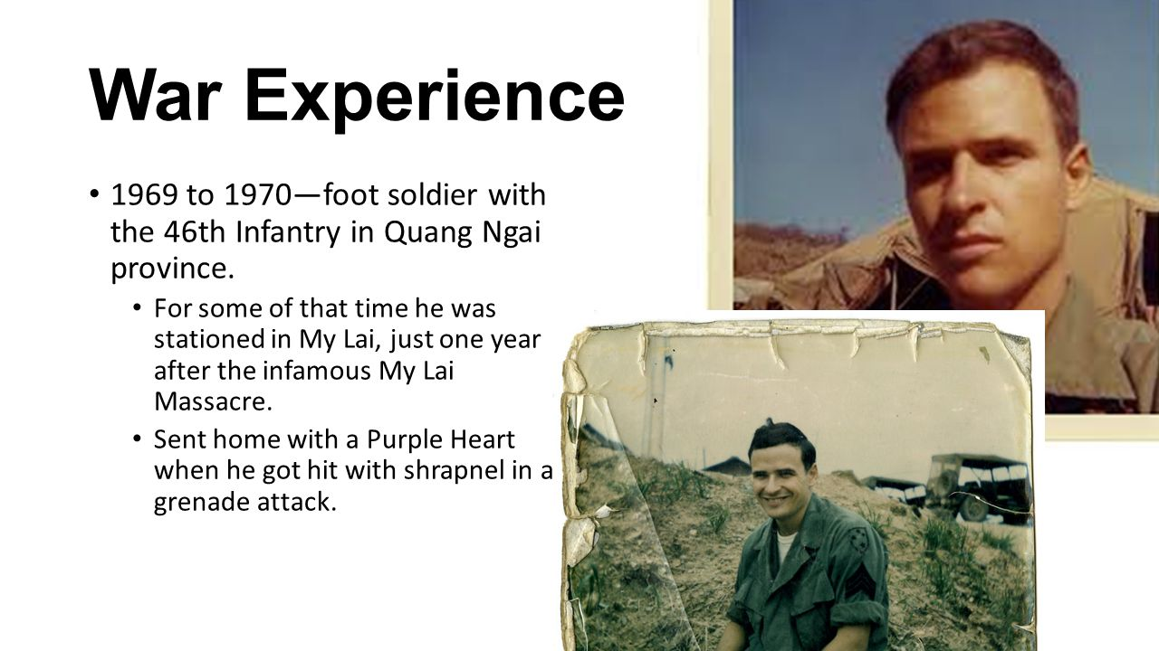 War Experience 1969 to 1970—foot soldier with the 46th Infantry in Quang Ngai province.