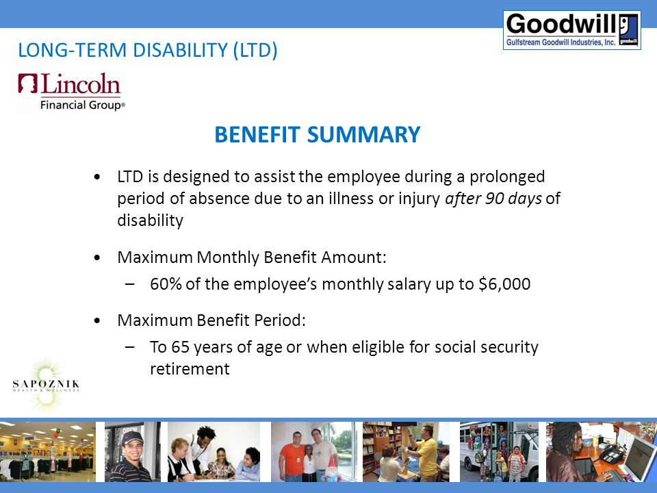 BENEFIT SUMMARY Long-term disability (ltd)